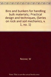 Cover of: Bins and bunkers for handling bulk materials | Wolfgang Reisner