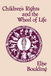Cover of: Children's rights and the wheel of life