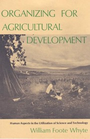 Cover of: Organizing for agricultural development