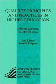 Cover of: Quality Principles and Practices in Higher Education: Different Questions for Different Times (American Council on Education Oryx Press Series on Higher Education)