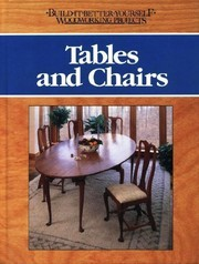 Cover of: Tables and chairs | Nick Engler