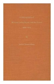 Cover of: A bibliography of William Cullen Bryant and his critics, 1808-1972 | Judith Turner Phair