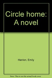 Cover of: Circle home | Emily Hanlon