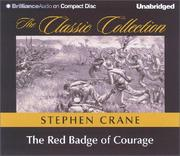 Cover of: Red Badge of Courage, The (The Classic Collection) | Stephen Crane