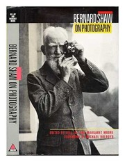 Cover of: Bernard Shaw on photography: essays and photographs