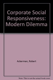 Cover of: Corporate Social Responsiveness | Robert W. Ackerman