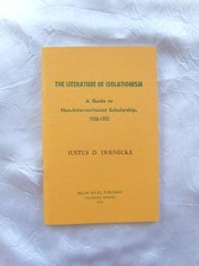 Cover of: The literature of isolationism | Justus D. Doenecke