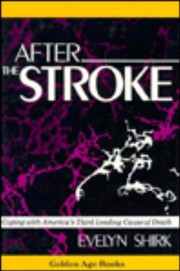 Cover of: After the stroke | Evelyn Urban Shirk
