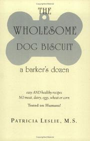 Cover of: wholesome dog biscuit | Patricia Leslie
