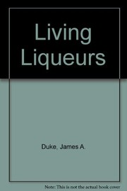 Cover of: Living liqueur