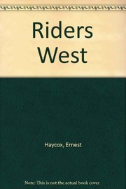 Cover of: Riders West