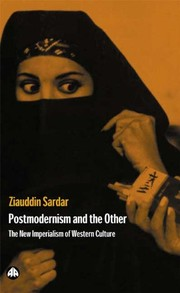 Cover of: Postmodernism and the other | Ziauddin Sardar