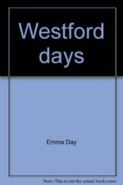 Cover of: Westford days. |