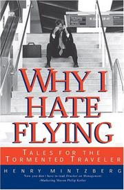 Cover of: Why I Hate Flying | Henry Mintzberg