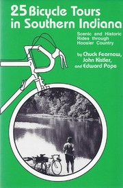 Cover of: 25 bicycle tours in southern Indiana | Chuck Fearnow