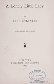 Cover of: A lonely little lady | Dolf Wyllarde