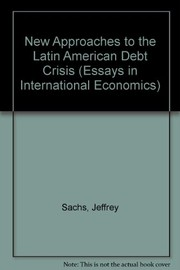 Cover of: New approaches to the Latin American debt crisis