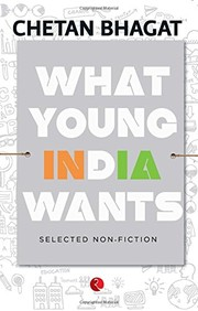 Cover of: What Young India Wants: Selected Non-Fiction