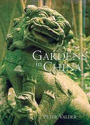 Cover of: Gardens in China