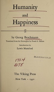 Cover of: Humanity and happiness | Georg Brochmann