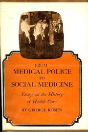 Cover of: From medical police to social medicine