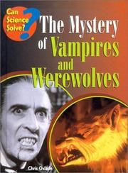 Cover of: The Mystery of Vampires and Werewolves (Can Science Solve)