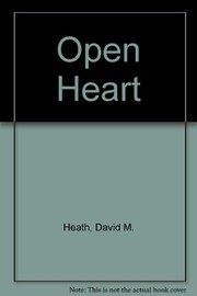 Cover of: Open heart | David M. Heath