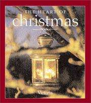 Cover of: The Heart of Christmas | From the Editors of Victoria Magazine