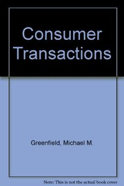 Cover of: Consumer transactions--selected statutes and regulations | Michael M. Greenfield