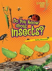 Cover of: Do You Know about Insects? (Lightning Bolt Books ® ― Meet the Animal Groups)