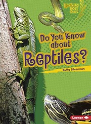 Cover of: Do You Know about Reptiles? (Lightning Bolt Books ® ― Meet the Animal Groups)