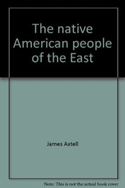 Cover of: The native American people of the East