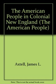 Cover of: The American people in colonial New England