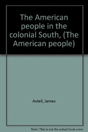 Cover of: The American people in the colonial South