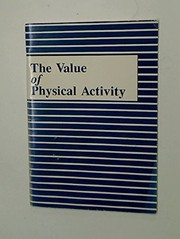 Cover of: The value of physical activity | Vern Seefeldt