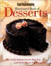 Cover of: The Good Housekeeping Illustrated Book of Desserts