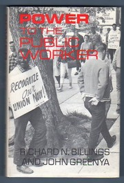 Cover of: Power to the public worker | Richard N. Billings