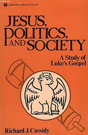 Cover of: Jesus, politics, and society | Richard J. Cassidy