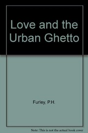 Cover of: Love and the urban ghetto