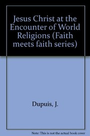 Cover of: Jesus Christ at the encounter of world religions