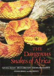 Cover of: The dangerous snakes of Africa | Stephen Spawls
