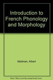 Cover of: Introduction to French phonology and morphology