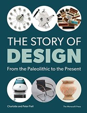 Cover of: The Story of Design: From the Paleolithic to the Present