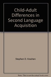 Cover of: Child-adult differences in second language acquisition