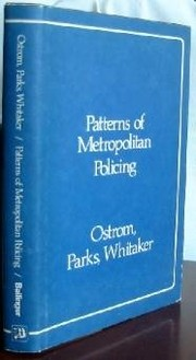 Cover of: Patterns of metropolitan policing