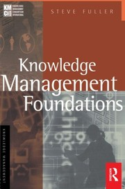 Cover of: Knowledge management foundations | Steve Fuller