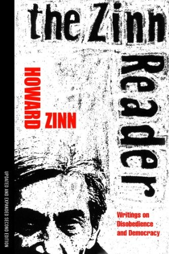 The Zinn Reader: Writings on Disobedience and Democracy by Howard Zinn