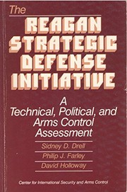 Cover of: The Reagan Strategic Defense Initiative | Sidney D. Drell