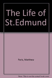 Cover of: The life of St. Edmund | Paris, Matthew
