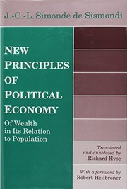 Cover of: New principles of political economy: of wealth in its relation to population